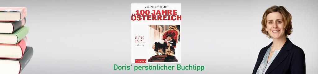 100 Jahre Österreich von Johannes Kunz