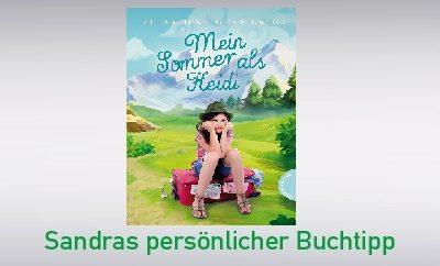 Mein Sommer als Heidi von Alexa Hennig von Lange