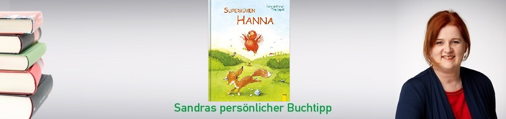 Superküken Hanna von Felix Mitterer