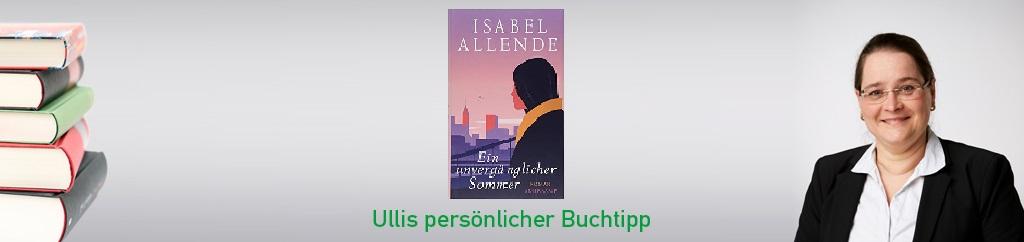 Ein unvergänglicher Sommer von Isabell Allende
