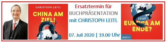 Neuer Termin! Buchpräsentation mit Christoph Leitl: China am Ziel? Europa am Ende?