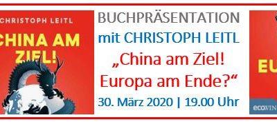 China am Ziel? Europa am Ende? Buchpräsentation mit Christoph Leitl – abgesagt